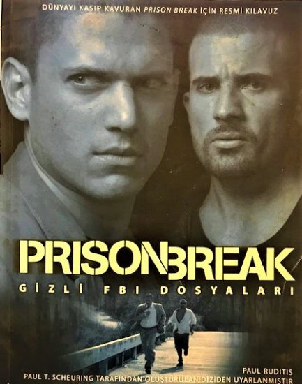 PRISON BREAK GİZLİ FBI DOSYALARI PAUL RUDITIS PAUL T. SCHEURING